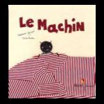 Le Machin